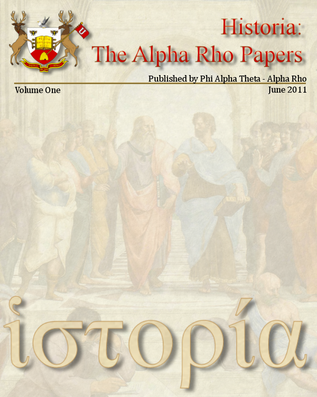 Historia: the Alpha Rho Papers Volume I