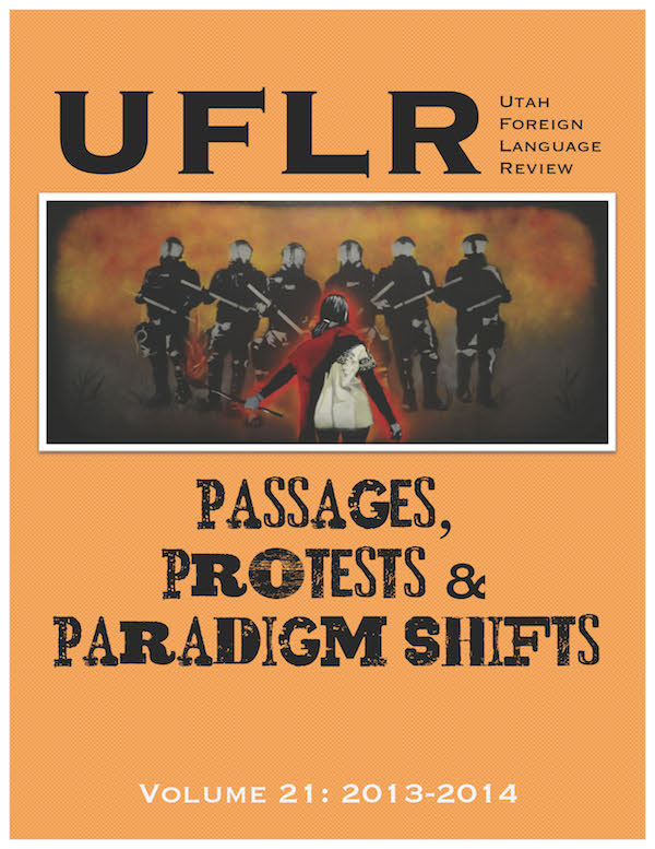 UFLR Volume 21: Passages, Protests, and Paradigm Shifts